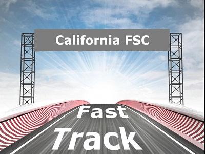 California FSC Fast Track